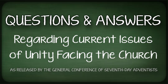 Questions & Answers Regarding Current Issues of Unity Facing the Church