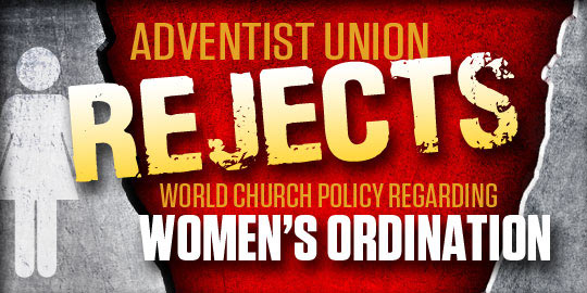 Adventist Union Rejects World Church Policy Regarding Women's Ordination